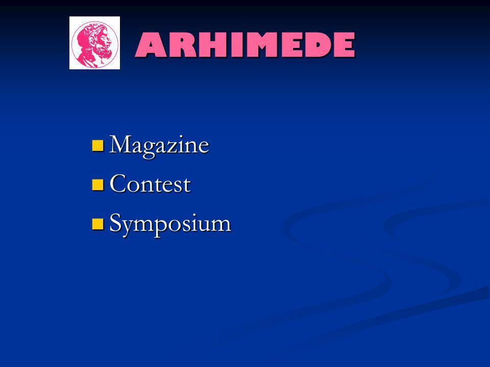 ARHIMEDE Magazine Magazine Contest Contest Symposium Symposium