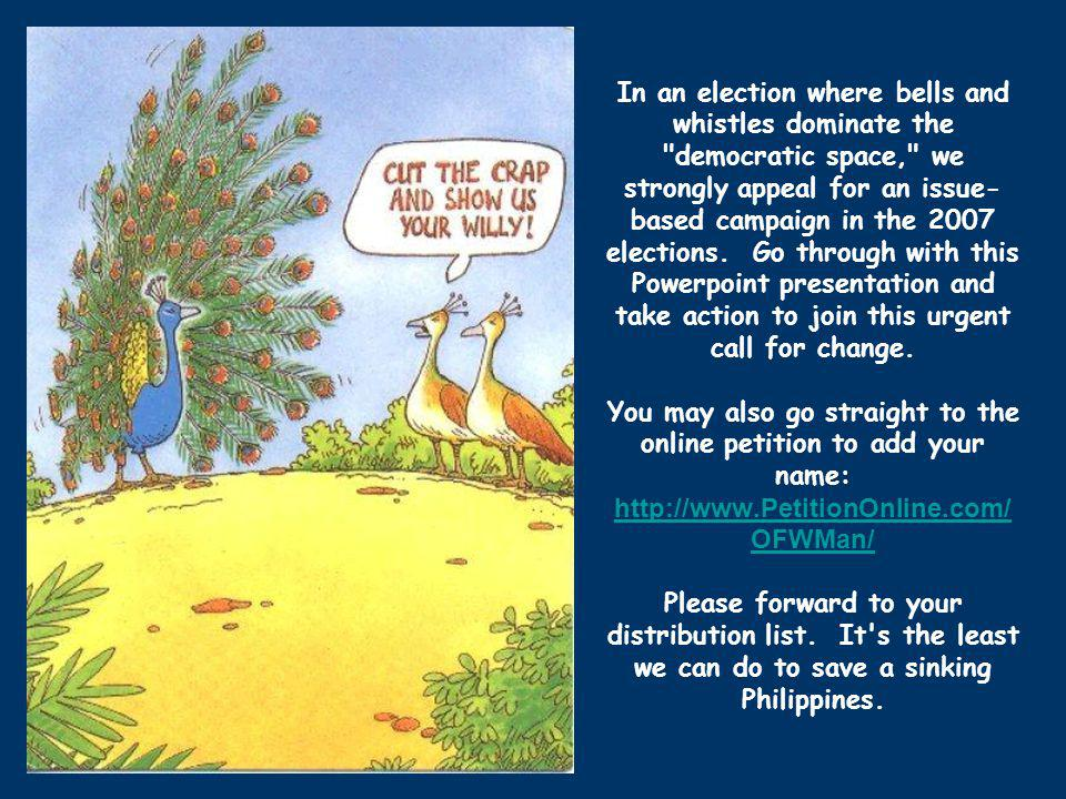 OBJECTIVES Raise awareness amongst the political candidates and parties and the electorate Level the political playing field Harness migrants potential for development Seek solidarity of all concerned citizens Ultimately contribute towards advancing democratic governance in the Philippines Overseas Filipinos Worldwide Migrants Manifesto