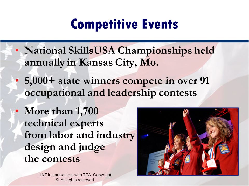 Competitive Events National SkillsUSA Championships held annually in Kansas City, Mo.