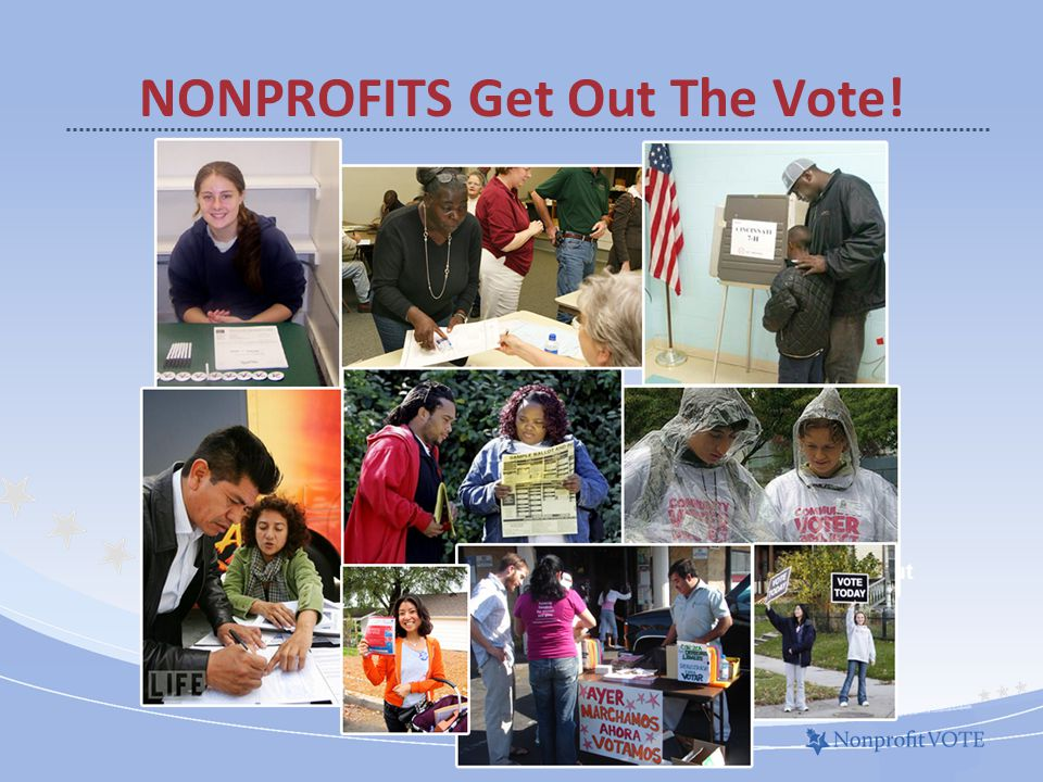 NONPROFITS Get Out The Vote! About Us