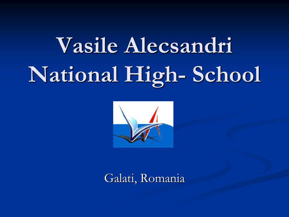 Vasile Alecsandri High- School has the biggest prestige in Galati, and one of the most important in Romania.