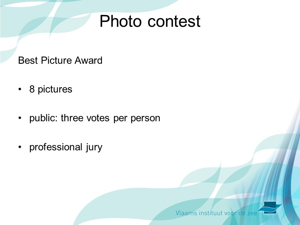 Photo contest Best Picture Award 8 pictures public: three votes per person professional jury