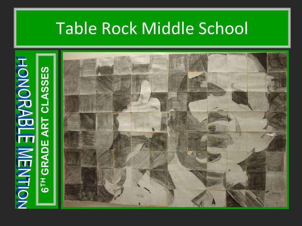 Table Rock Middle School 6 TH GRADE ART CLASSES