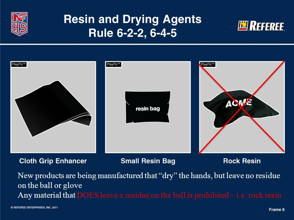 New products are being manufactured that dry the hands, but leave no residue on the ball or glove Any material that DOES leave a residue on the ball i