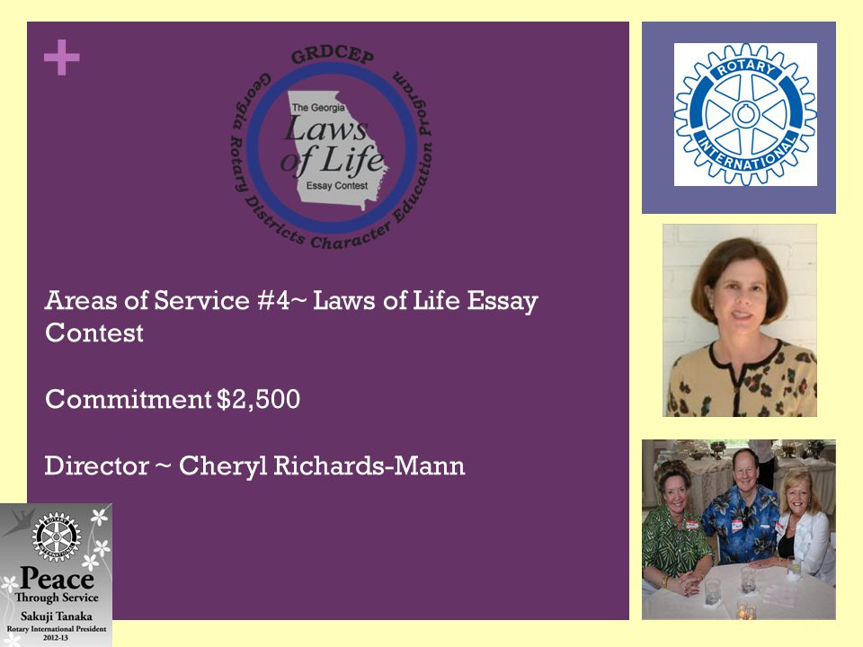 + Areas of Service #4~ Laws of Life Essay Contest Commitment $2,500 Director ~ Cheryl Richards-Mann
