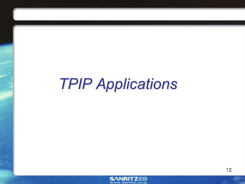 12 TPIP Applications