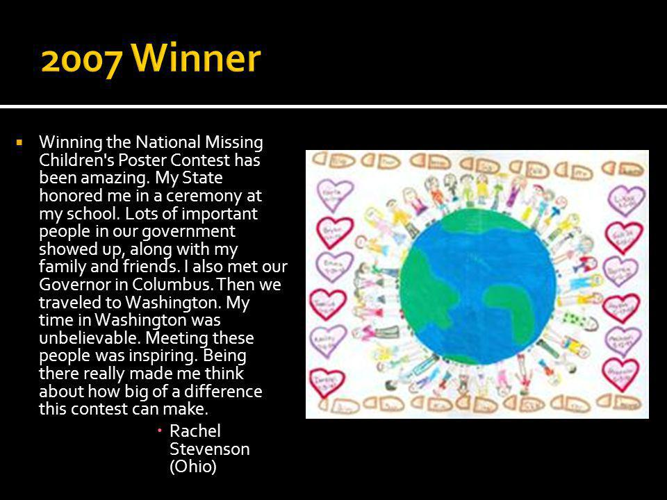 Winning the National Missing Children s Poster Contest has been amazing.