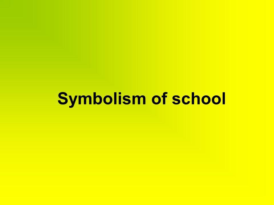 Symbolism of school