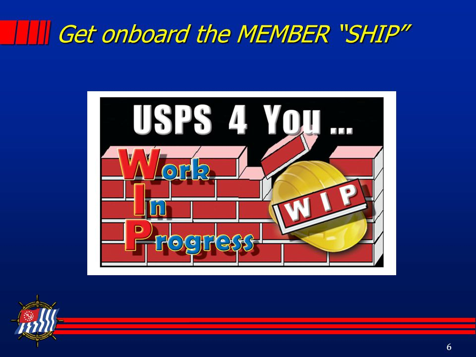 6 Get onboard the MEMBER SHIP