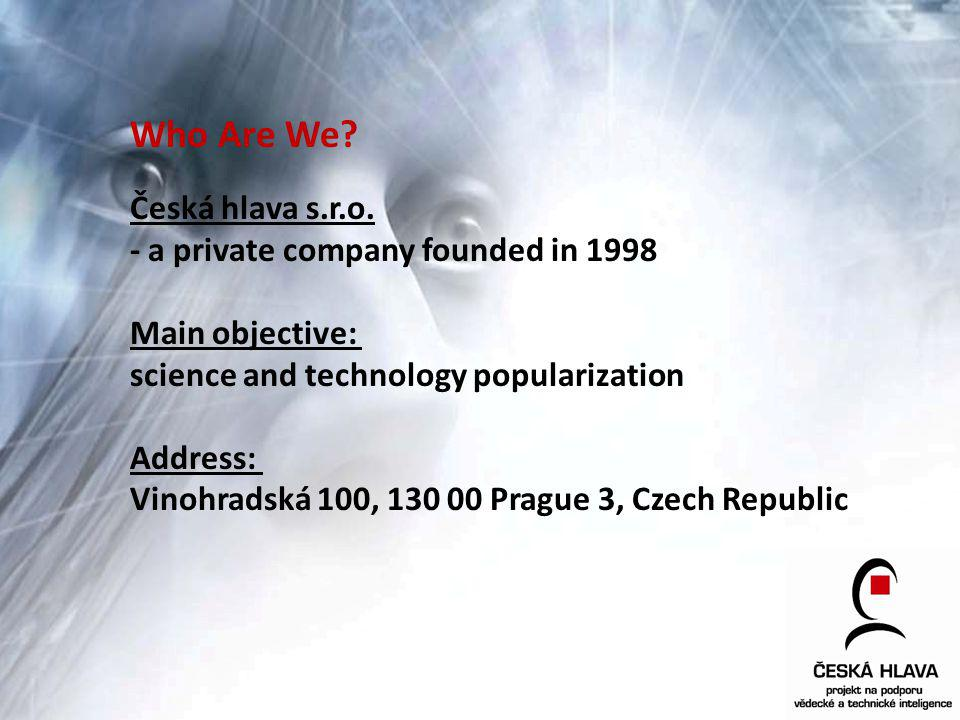 Who Are We. Česká hlava s.r.o.