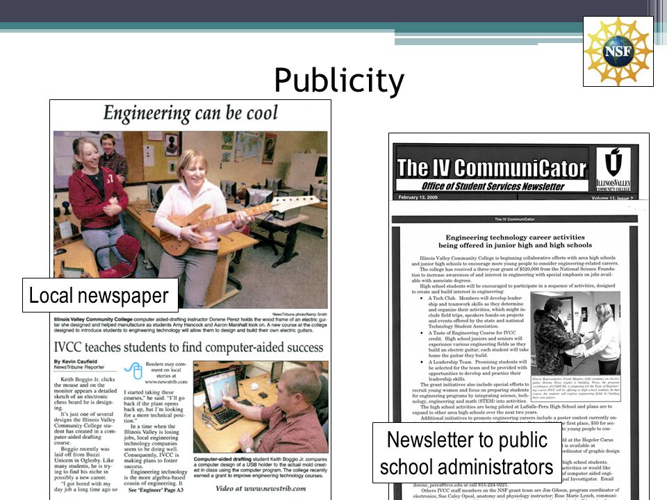 Publicity Local newspaper Newsletter to public school administrators
