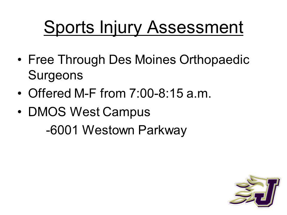 Sports Injury Assessment Free Through Des Moines Orthopaedic Surgeons Offered M-F from 7:00-8:15 a.m.