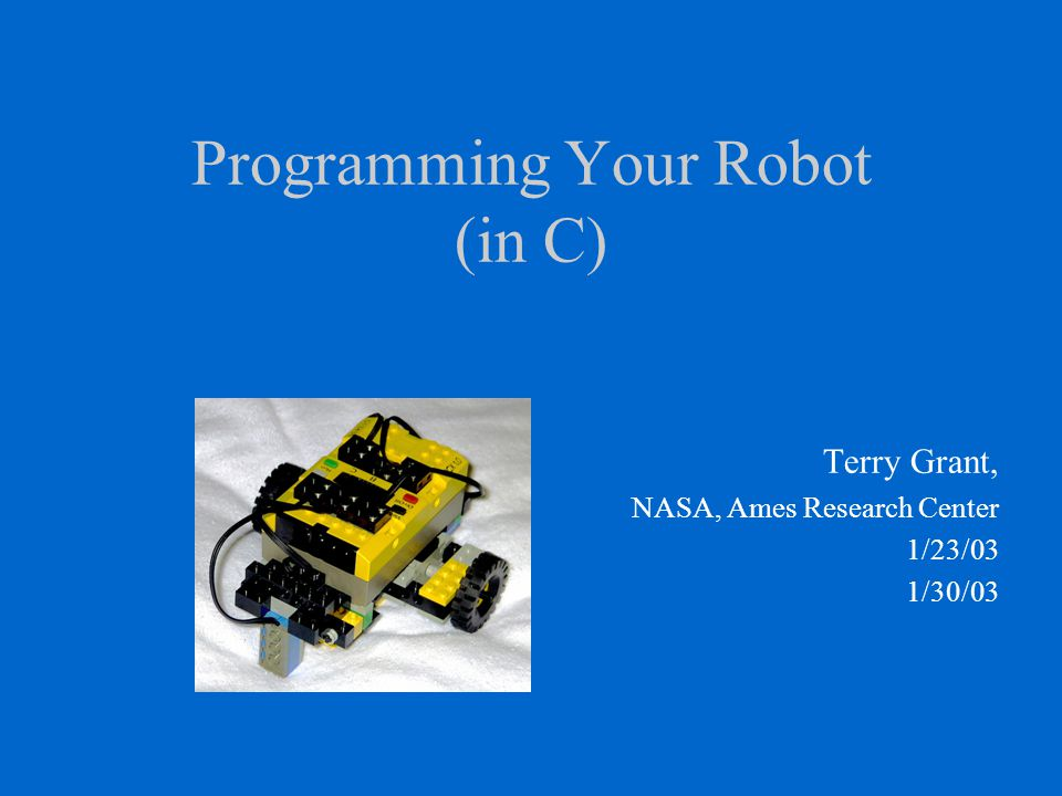 Outline 1/23 –Robotics Hardware & Software Architecture –Programming in C Introduction 1/30 –Review: Robot Project Requirements & Example –Simple Sumo Contest - Simple line follow –Teacher as Coach –Wrap-up