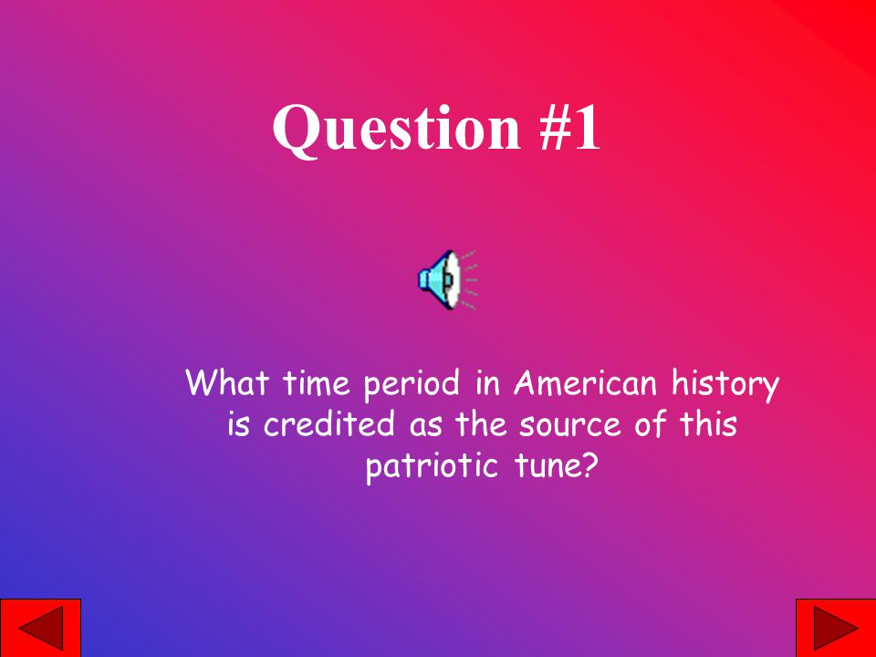 Question #2 America the Beautiful was published as a poem in 1904.