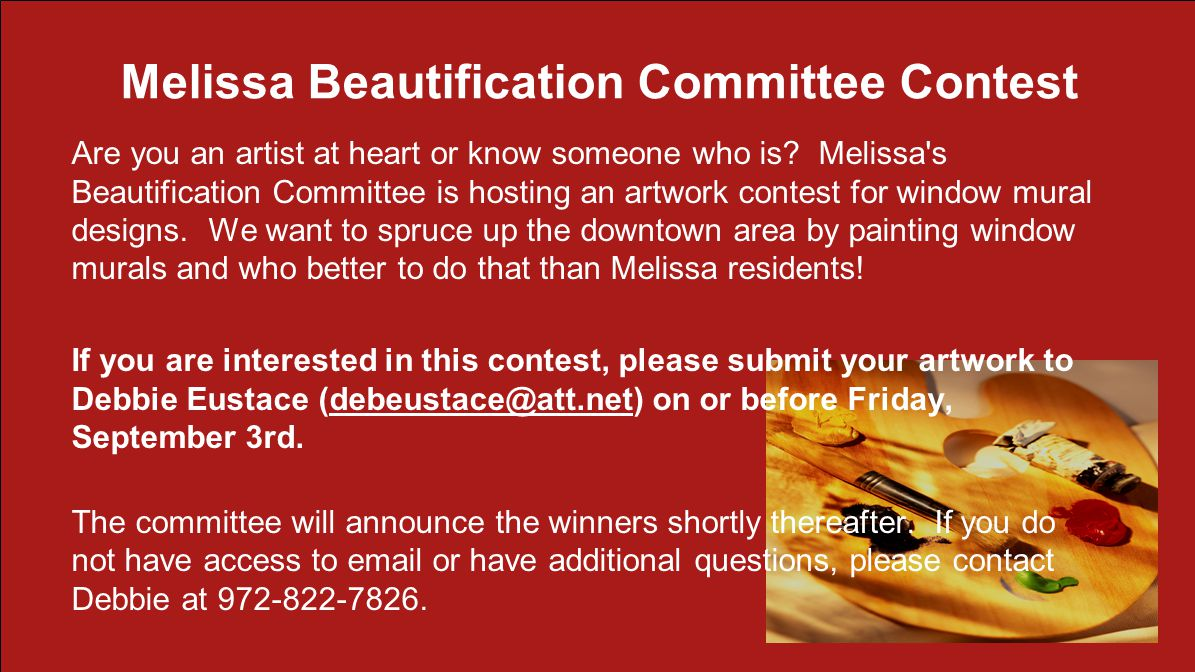 Melissa Beautification Committee Contest Are you an artist at heart or know someone who is.