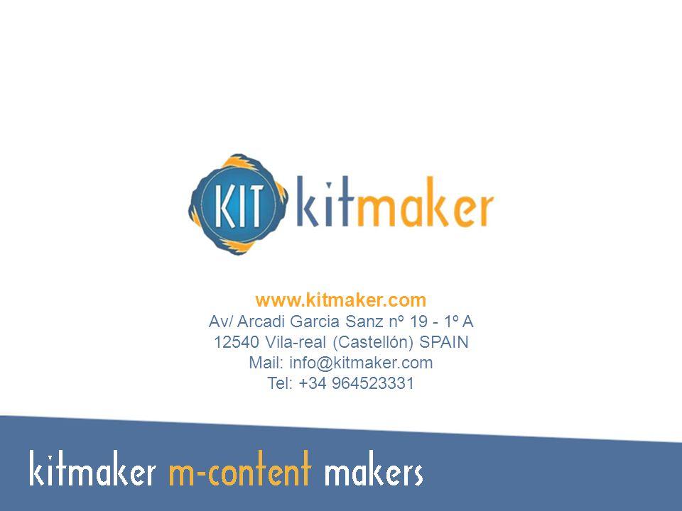 www.kitmaker.com Av/ Arcadi Garcia Sanz nº 19 - 1º A 12540 Vila-real (Castellón) SPAIN Mail: info@kitmaker.com Tel: +34 964523331