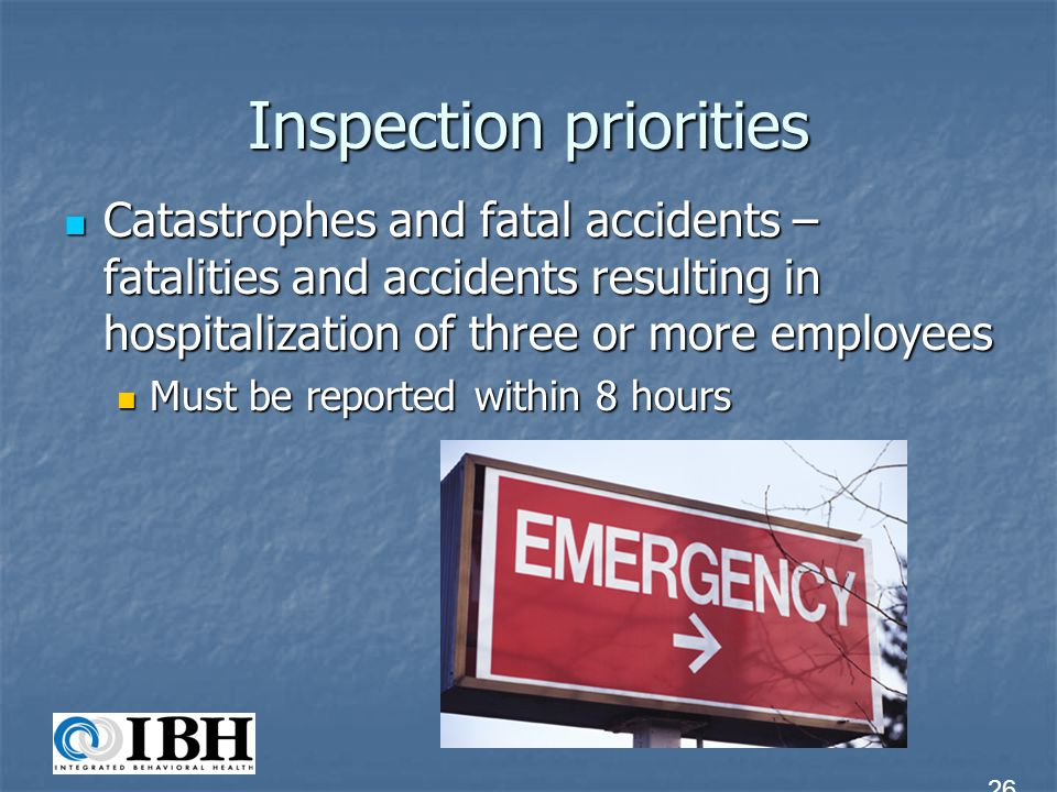 Inspection priorities Employee complaints – alleged violations of standards or unsafe or unhealthful working conditions Employee complaints – alleged violations of standards or unsafe or unhealthful working conditions Employee feels imminent danger Employee feels imminent danger Employee feels there is a violation of standard that threatens physical harm Employee feels there is a violation of standard that threatens physical harm 27