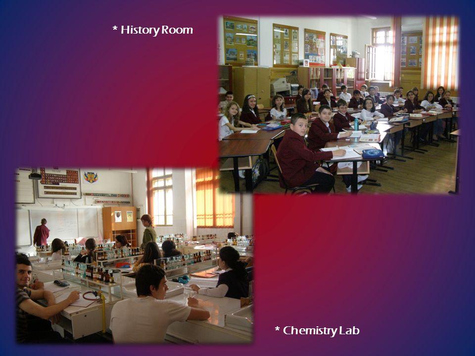 * Chemistry Lab * History Room