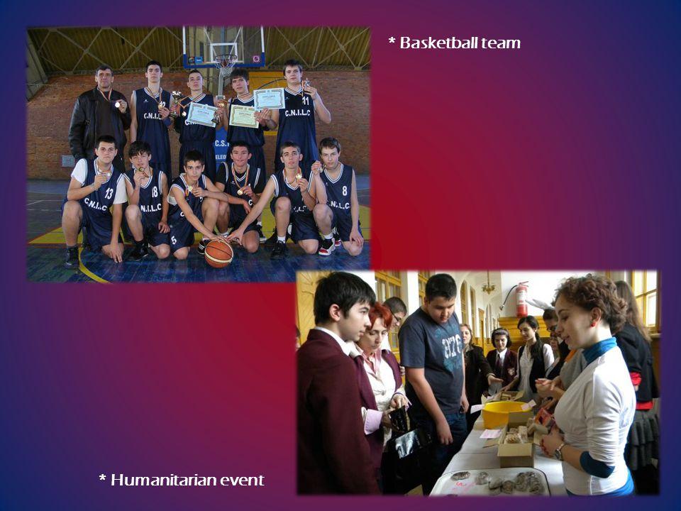 * Basketball team * Humanitarian event