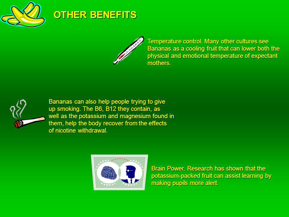 OTHER BENEFITS Temperature control.