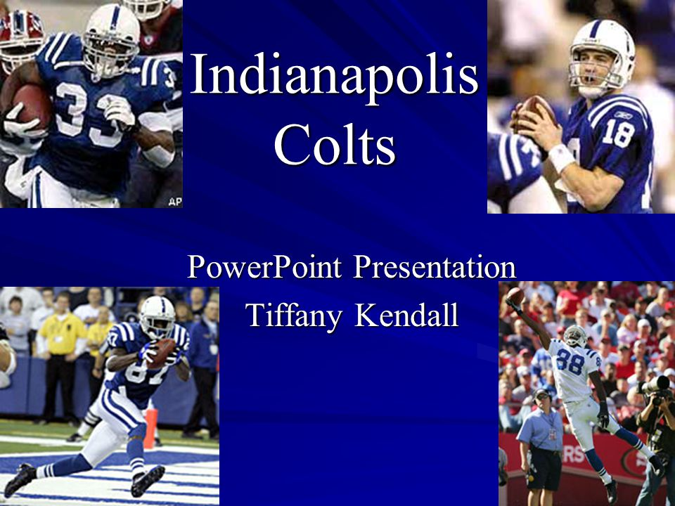 Indianapolis Colts PowerPoint Presentation Tiffany Kendall