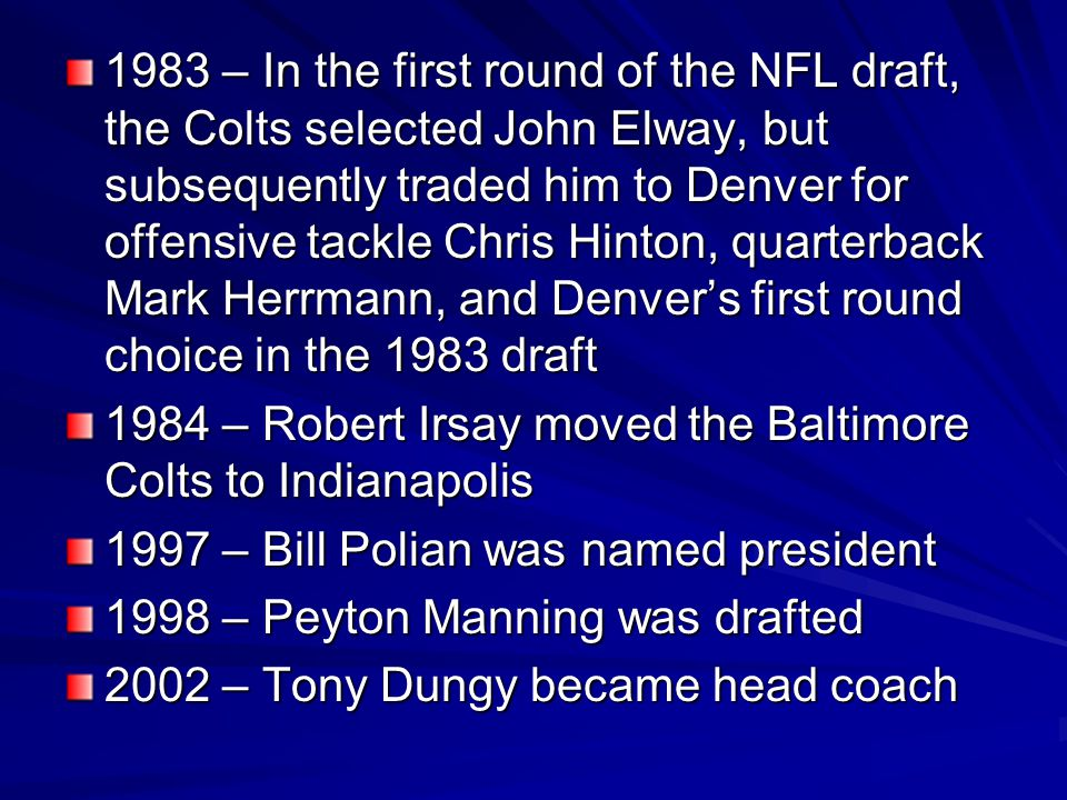 1963 – Don Shula became head coach 1968 – The Colts lost Super Bowl III to the New York Jets 1969 – The NFL merger placed the Baltimore Colts in the A