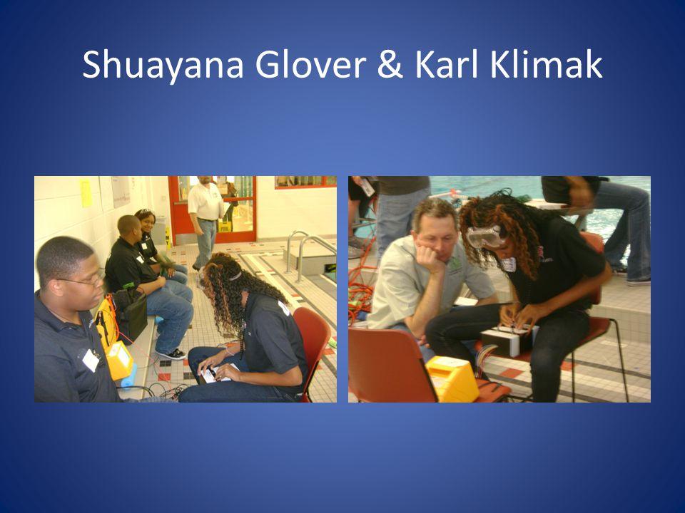 Shuayana Glover & Karl Klimak