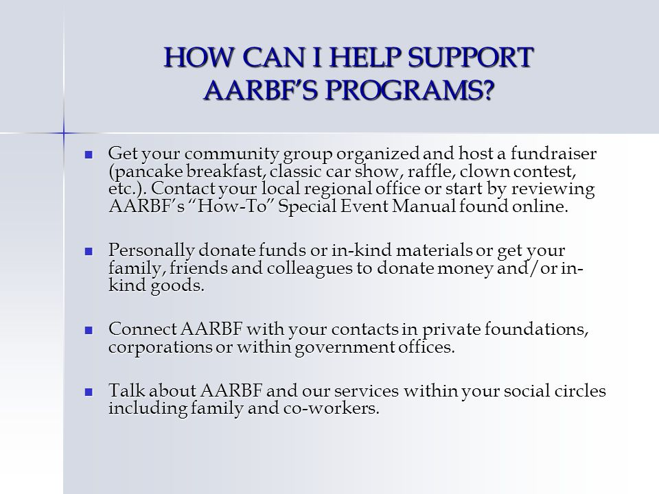 HOW CAN I HELP SUPPORT AARBFS PROGRAMS.