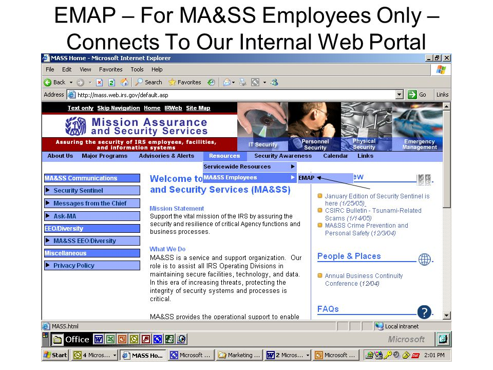 EMAP – For MA&SS Employees Only – Connects To Our Internal Web Portal