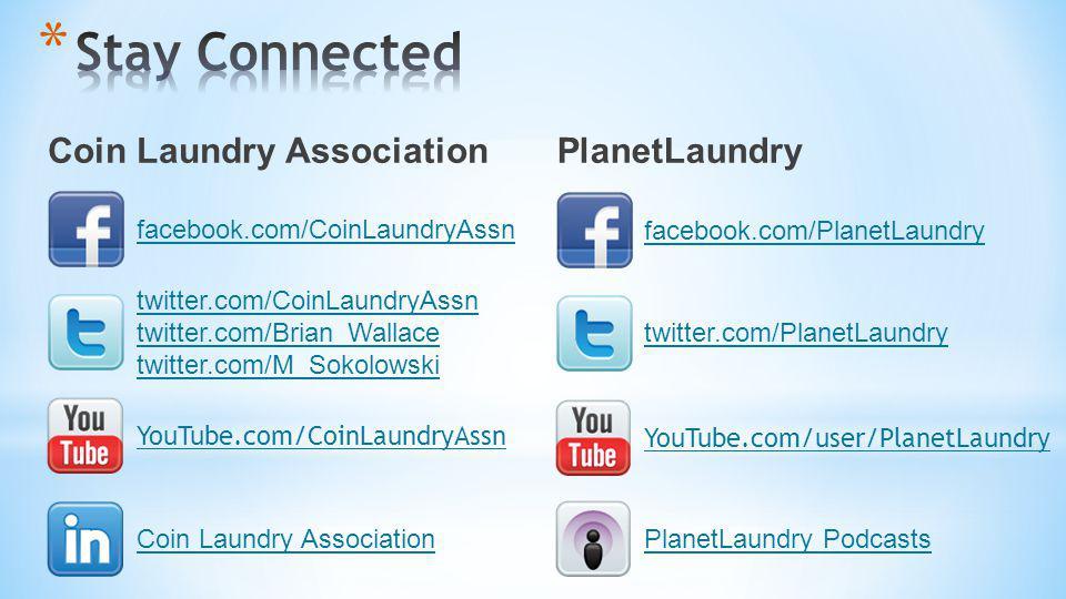 facebook.com/CoinLaundryAssn Coin Laundry AssociationPlanetLaundry Podcasts twitter.com/CoinLaundryAssn twitter.com/Brian_Wallace twitter.com/M_Sokolo