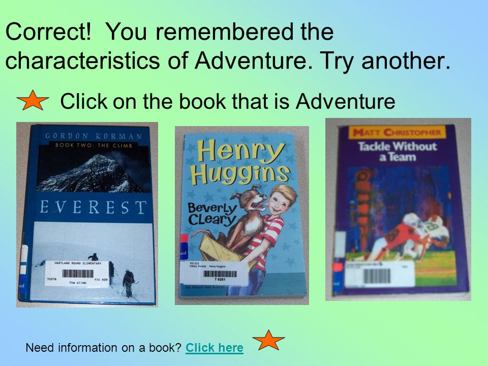 What characteristic of an adventure story makes it special.