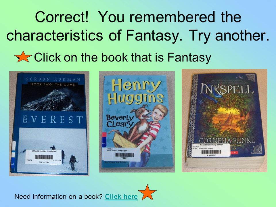 What characteristics do the two fantasy examples have in common? a.Realistic characters and setting b.Mysteries to be solved by the title character c.