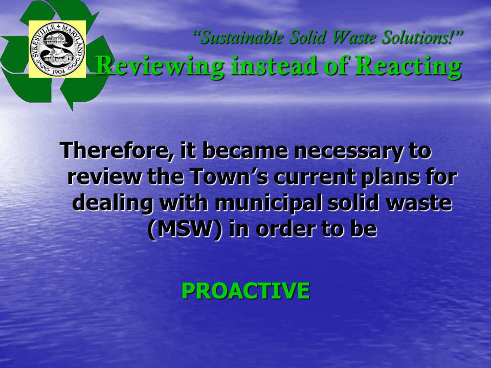 Sustainable Solid Waste Solutions! Case Studies on VRC Penn Township MSW in Relation to Population