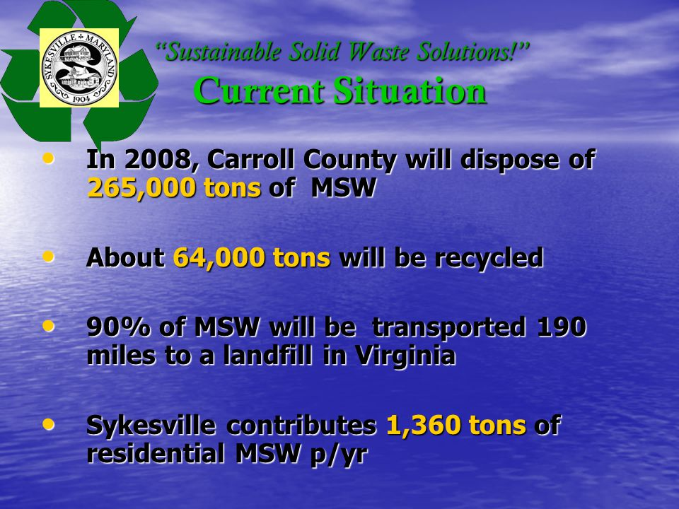 Sustainable Solid Waste Solutions! Projected Tipping Fee Costs to Town