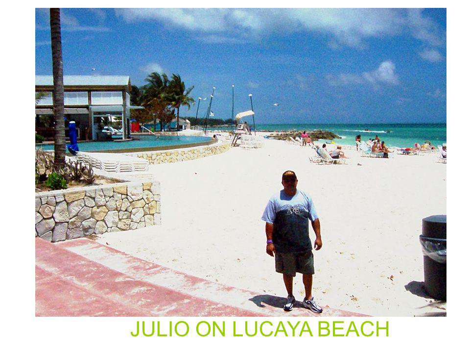 JULIO ON LUCAYA BEACH