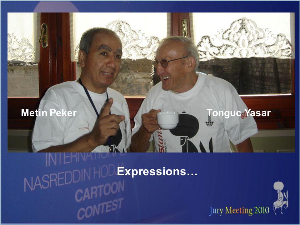 Expressions… Metin PekerTonguc Yasar