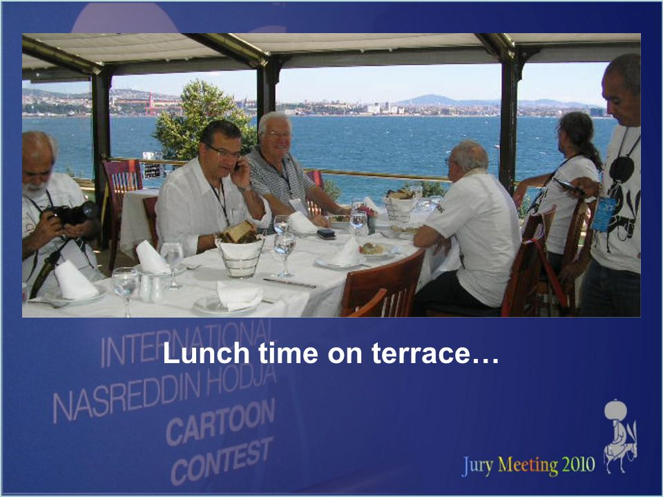 Lunch time on terrace…