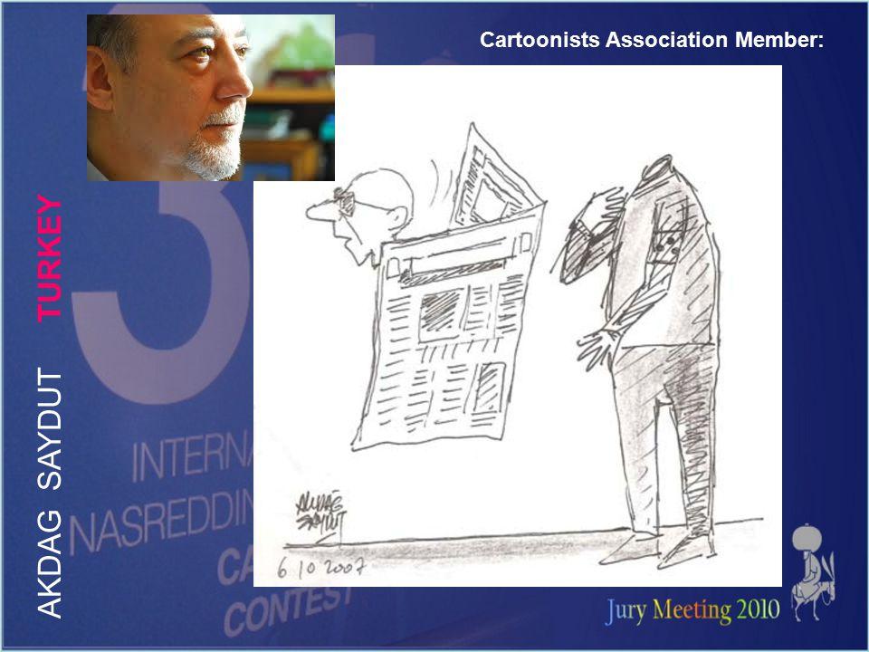 Cartoonists Association Member: A K D A G S A Y D U T T U R K E Y