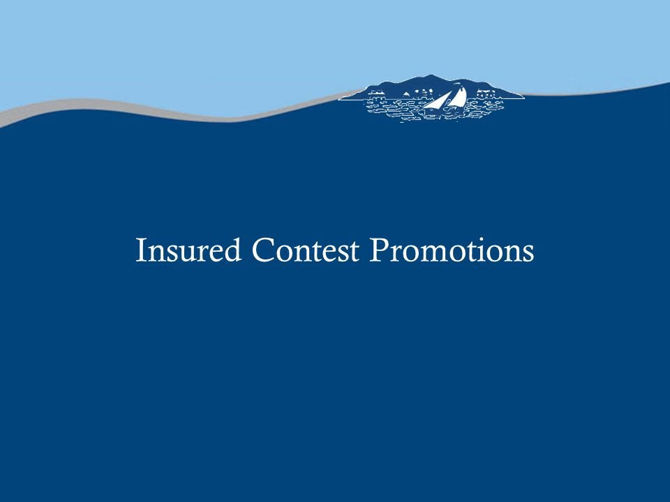 Insured Contest Promotions