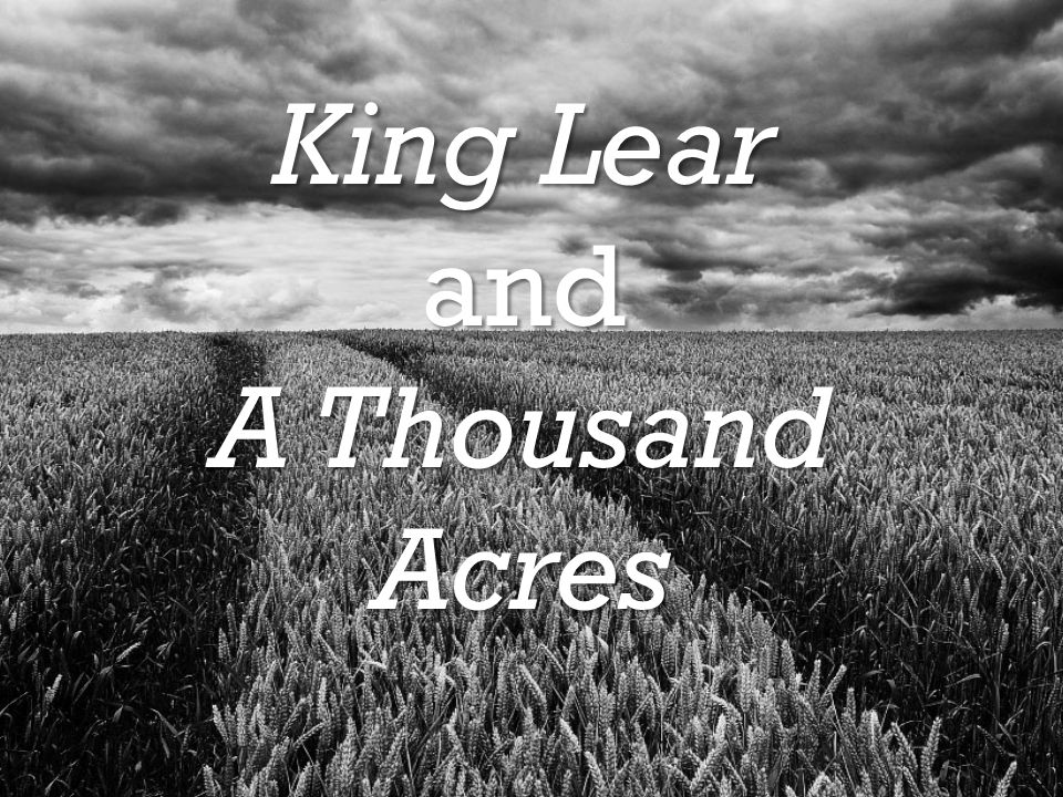 King Lear and A Thousand Acres