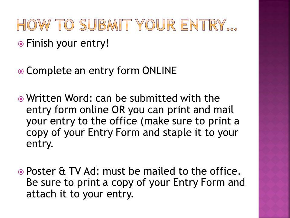 Finish your entry.