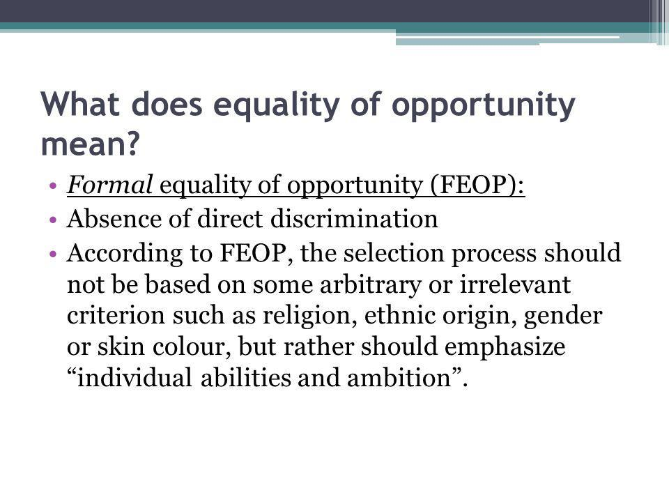 What does equality of opportunity mean.