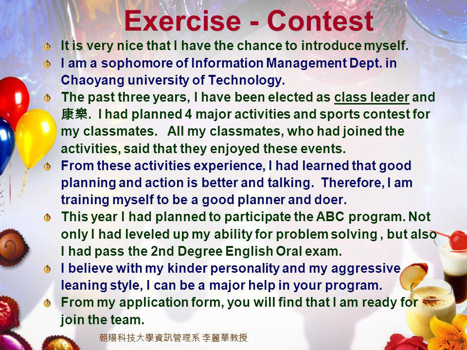 Exercise - Contest It is very nice that I have the chance to introduce myself.