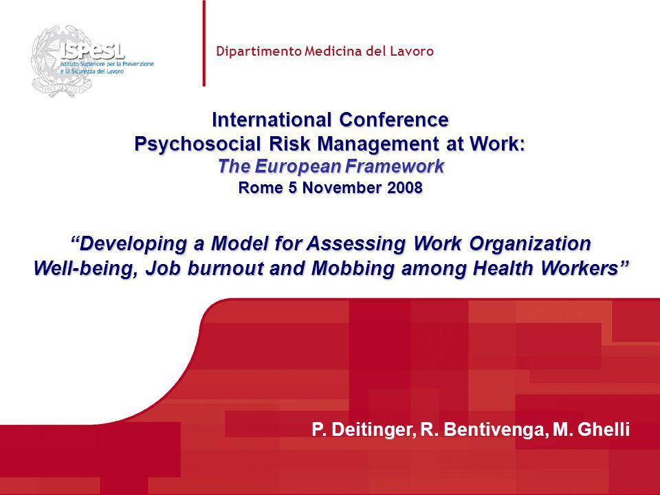 Dipartimento Medicina del Lavoro International Conference Psychosocial Risk Management at Work: The European Framework Rome 5 November 2008 Developing