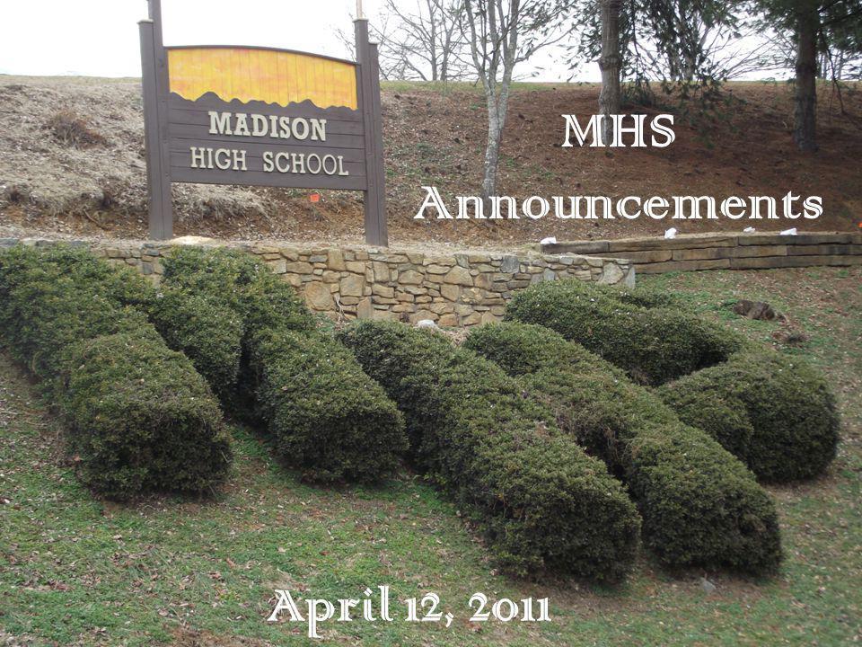 April 12, 2011 MHS Announcements
