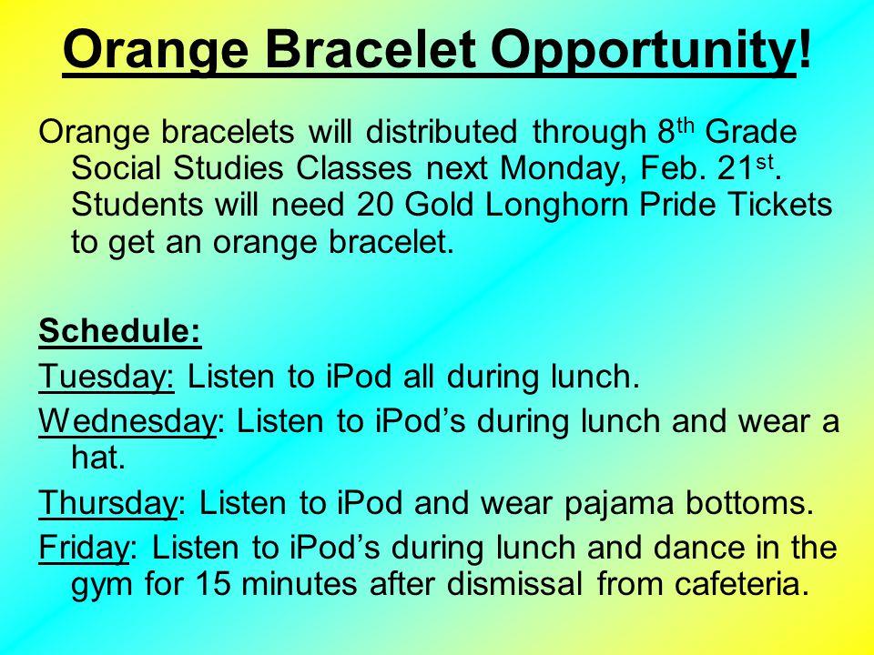 Orange Bracelet Opportunity.