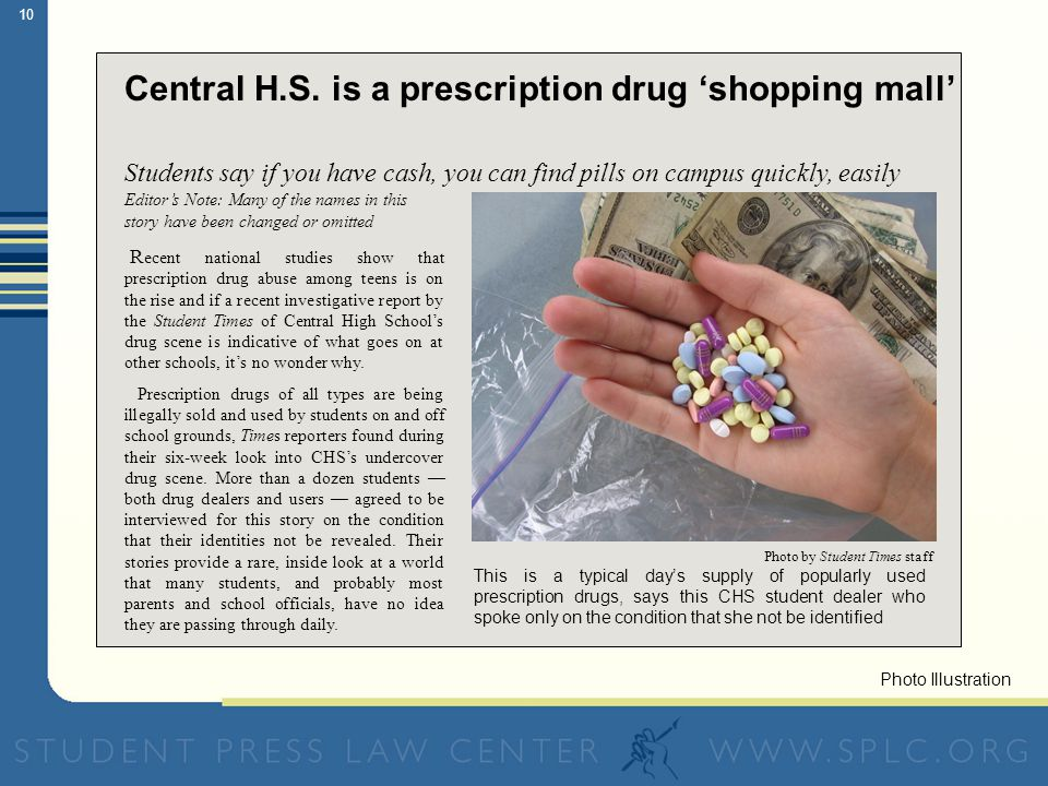 10 Central H.S. is a prescription drug shopping mall Students say if you have cash, you can find pills on campus quickly, easily Editors Note: Many of