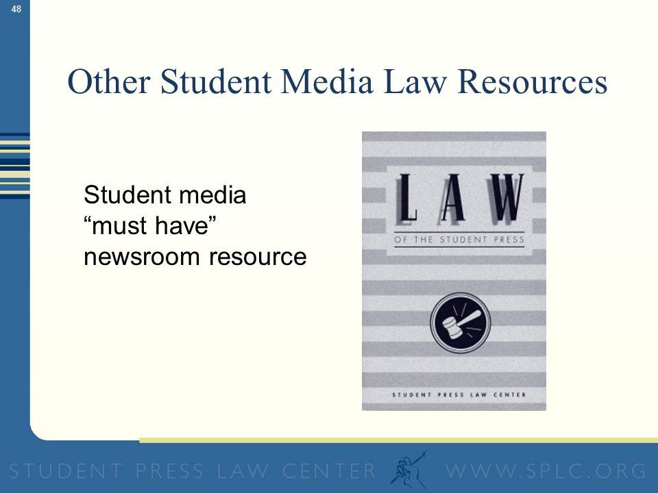 48 Other Student Media Law Resources Student media must have newsroom resource