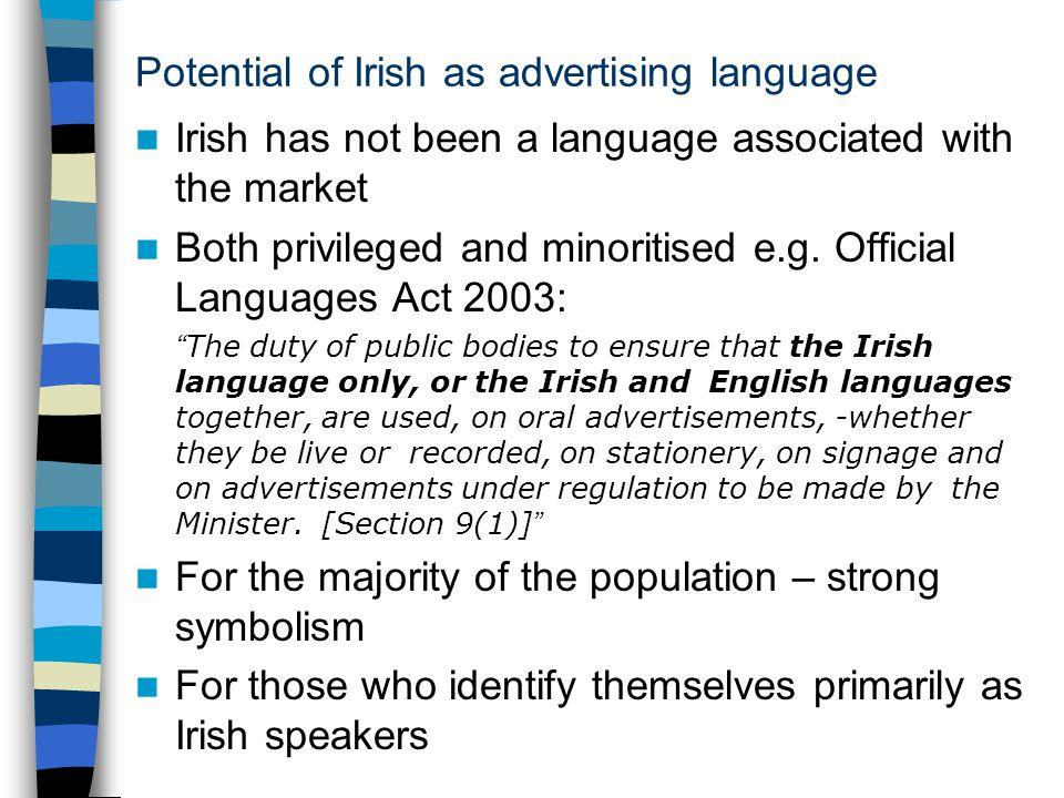 Potential of Irish as advertising language contd.