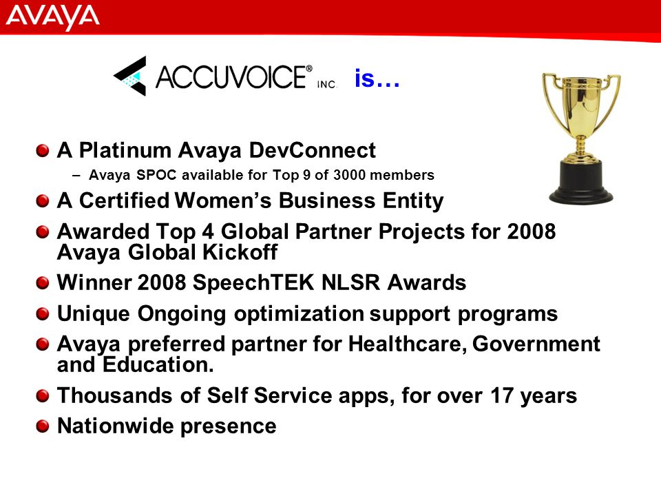 17 © 2007 Avaya Inc. All rights reserved. Avaya – Proprietary & Confidential.